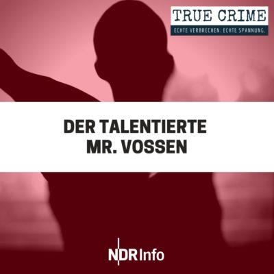 Der talentierte Mr. Vossen | TRUE CRIME