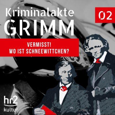 Kriminalakte GRIMM (02) – Vermisst! Wo ist Schneewittchen?