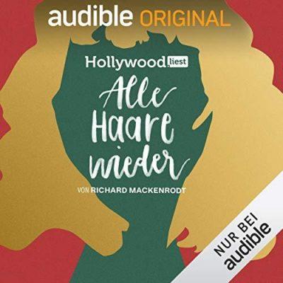 Hollywood liest Weihnachten (01) – Alle Haare wieder