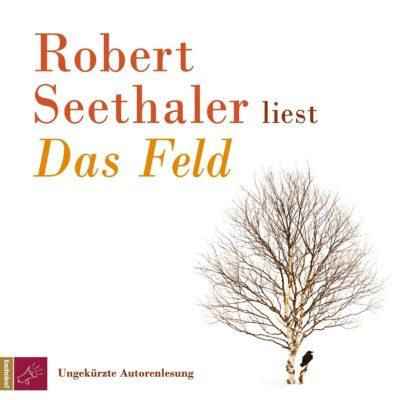 Robert Seethaler – Das Feld