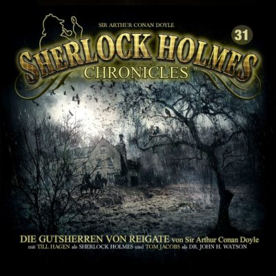 Sherlock Holmes Chronicles (31) – Die Gutsherren von Reigate