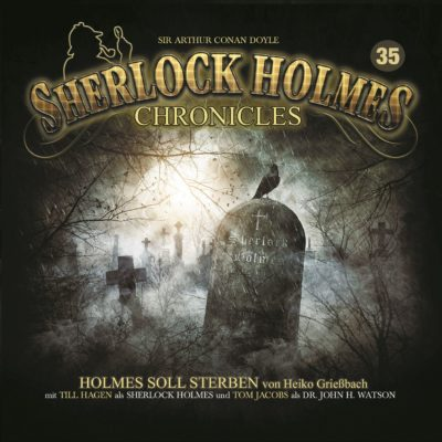 Sherlock Holmes Chronicles (35) – Holmes soll sterben