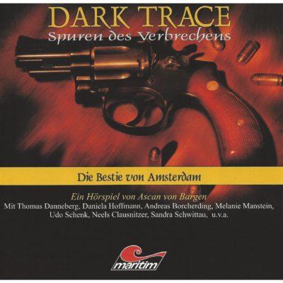 Dark Trace (01) – Die Bestie von Amsterdam
