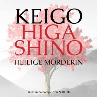 Keigo Higashino – Heilige Mörderin | NDR Krimi