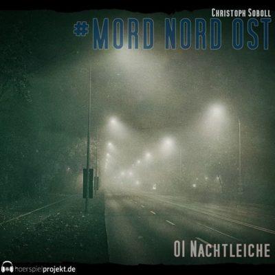 Mord Nord Ost (01) – Nachtleiche