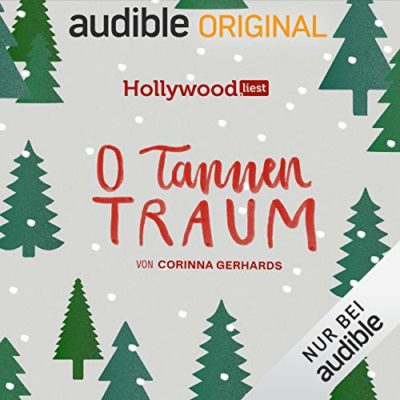 Hollywood liest Weihnachten (02) – O Tannentraum