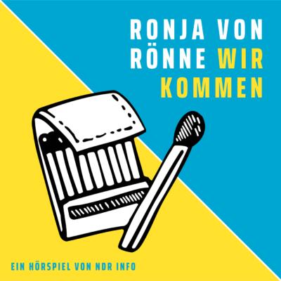 Ronja von Rönne – Wir kommen | NDR Hörspiel