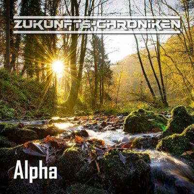 Zukunfts-Chroniken (13) – Alpha