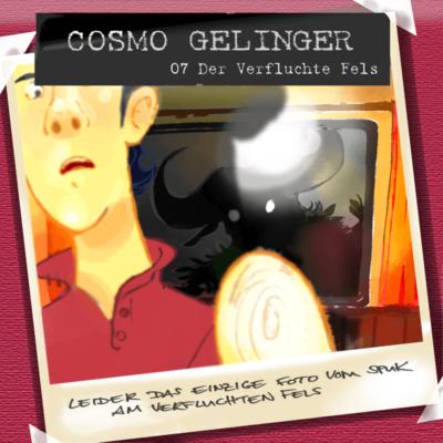 Cosmo Gelinger (07) – Der verfluchte Fels