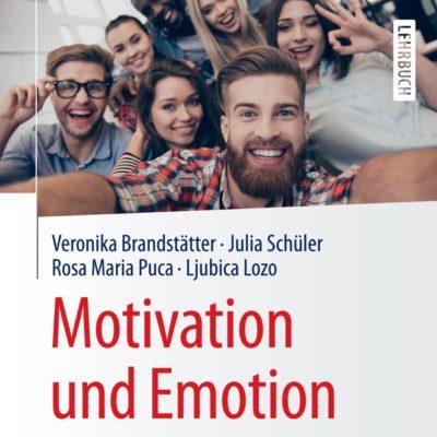 Motivation und Emotion – Allgemeine Psychologie für Bachelor