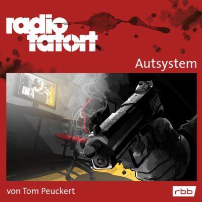 ARD Radio-Tatort (078) – Autsystem
