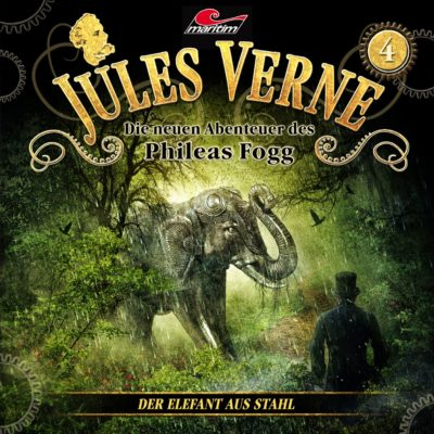 Jules Verne (04) – Der Elefant aus Stahl