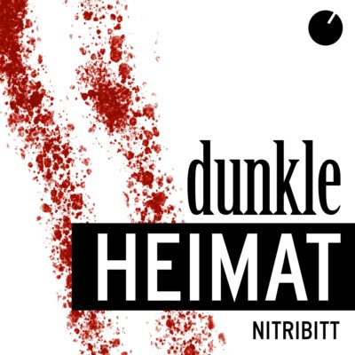 Dunkle Heimat | Antenne Bayern True-Crime-Podcast