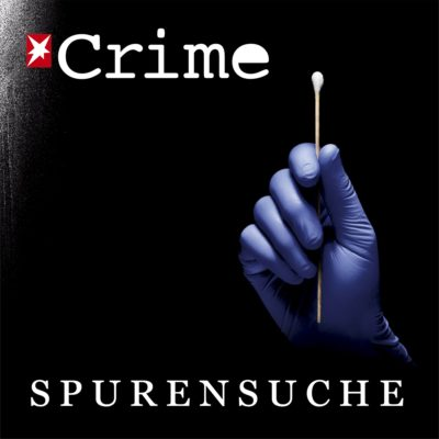 Spurensuche – Der stern Crime Podcast
