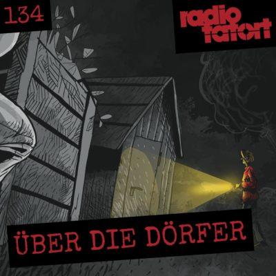 ARD Radio-Tatort (134) – Über die Dörfer