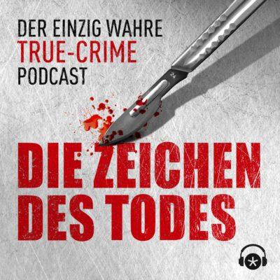 Die Zeichen des Todes – Der True-Crime-Podcast mit Michael Tsokos