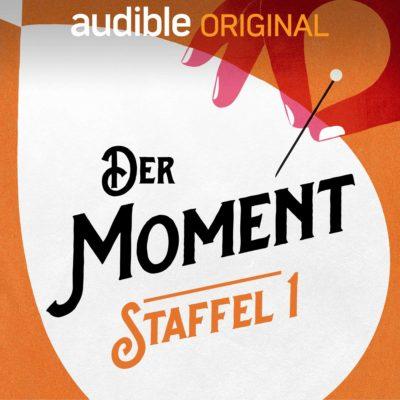 Der Moment – Ein Audible Original Podcast