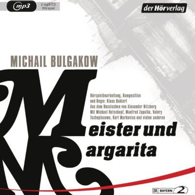 Michail Bulgakow – Meister und Margarita