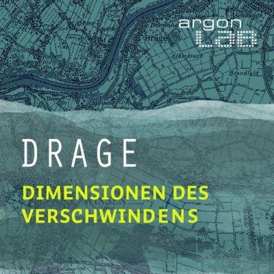 Drage – Dimensionen des Verschwindens