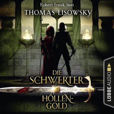 Die Schwerter (01) – Höllengold