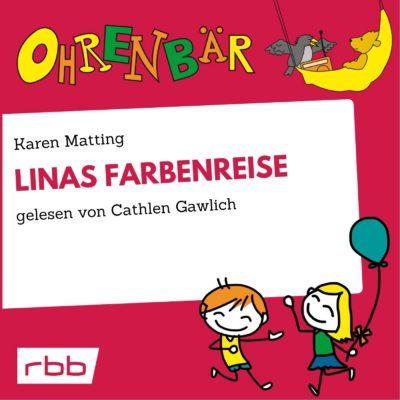 Karen Matting – Linas Farbenreise   Ohrenbär