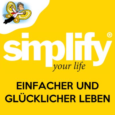 simplify your life – Der Podcast