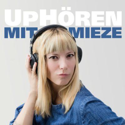 UpHören mit Mieze – Der Hörbuch-Podcast
