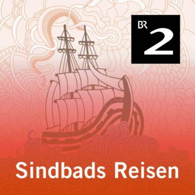 Sindbads Reisen | Bayern 2 Lesung