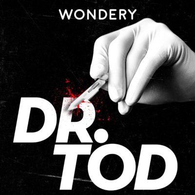 Dr. Tod | TRUE CRIME