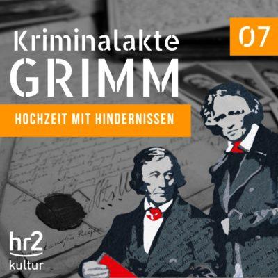 Kriminalakte GRIMM (07) – Hochzeit mit Hindernissen
