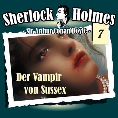 Sherlock Holmes (07) – Der Vampir von Sussex