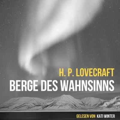 H.P. Lovecraft – Berge des Wahnsinns