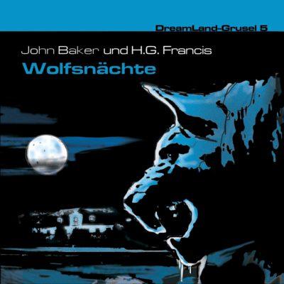 Dreamland Grusel (05) – Wolfsnächte