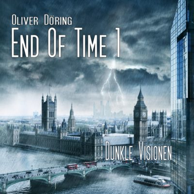 Oliver Döring: End of Time – Die komplette Serie