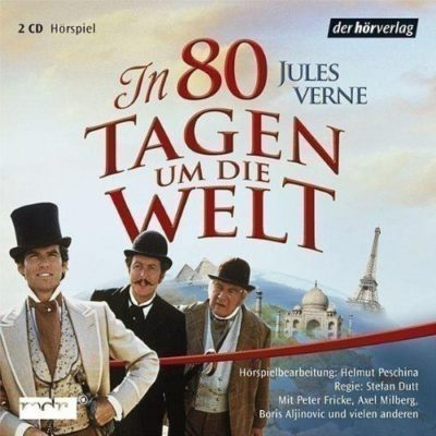 Jules Verne – In 80 Tagen um die Welt | MDR Hörspiel