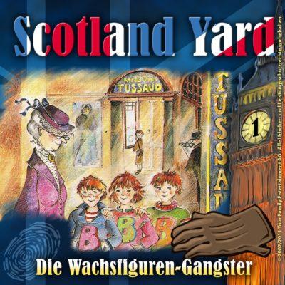 Scotland Yard (01) – Die Wachsfiguren-Gangster