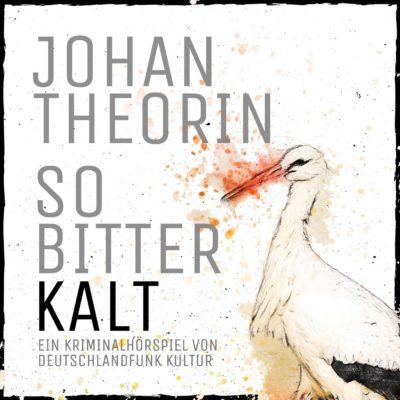 Johan Theorin – So bitterkalt  | Deutschlandfunk Kultur Krimi