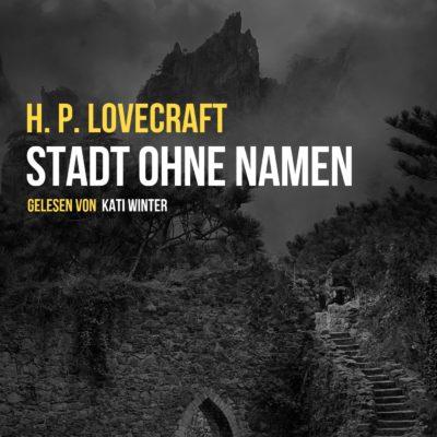 H.P. Lovecraft – Stadt ohne Namen
