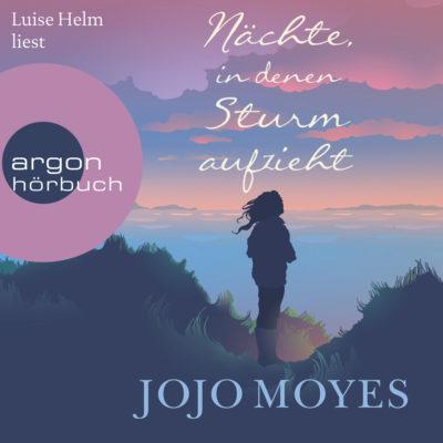 Jojo Moyes – Nächte, in denen Sturm aufzieht