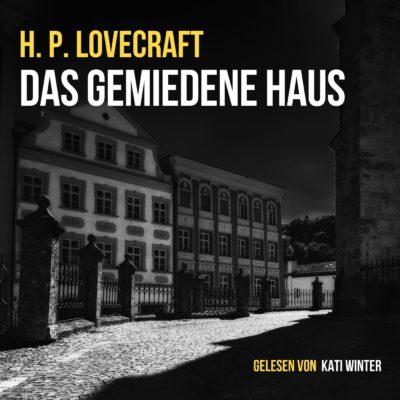 H.P. Lovecraft – Das gemiedene Haus