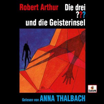 Die drei ??? und die Geisterinsel – gelesen von Anna Thalbach