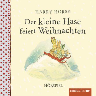 Harry Horse – Der kleine Hase feiert Weihnachten