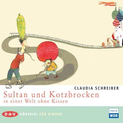 Claudia Schreiber – Sultan und Kotzbrocken in einer Welt ohne Kissen