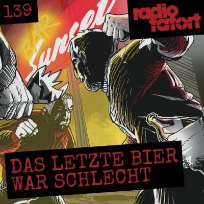 ARD Radio-Tatort (139) – Das letzte Bier war schlecht