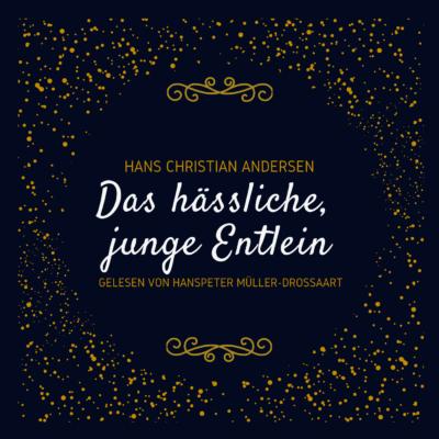 Hans Christian Andersen – Das hässliche, junge Entlein