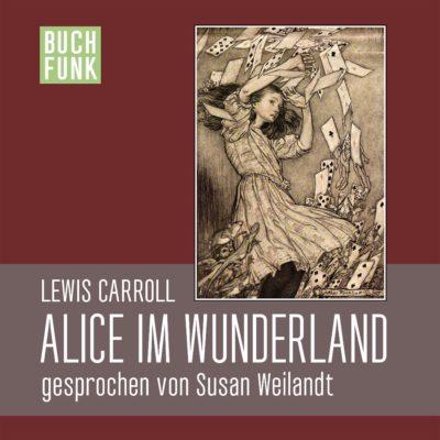 Lewis Carroll – Alice im Wunderland