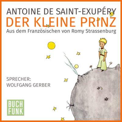 Antoine de Saint-Exupéry – Der kleine Prinz