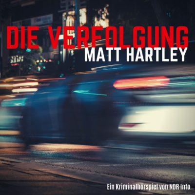 Matt Hartley – Die Verfolgung | NDR Krimi