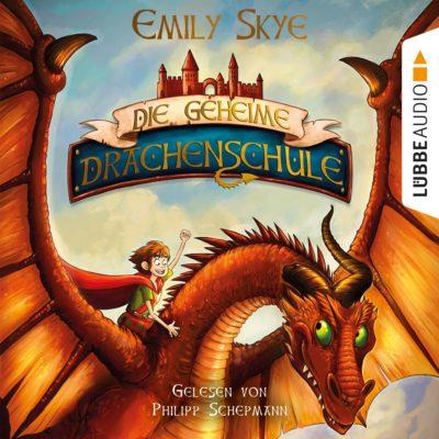 Emily Skye – Die geheime Drachenschule