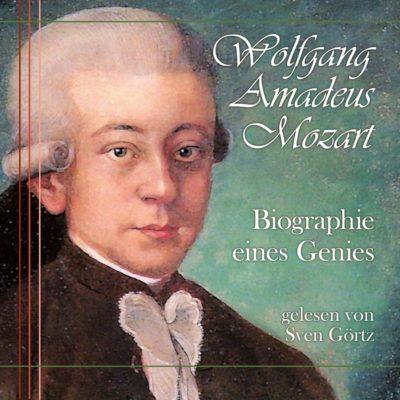 Wolfgang Amadeus Mozart – Biographie eines Genies